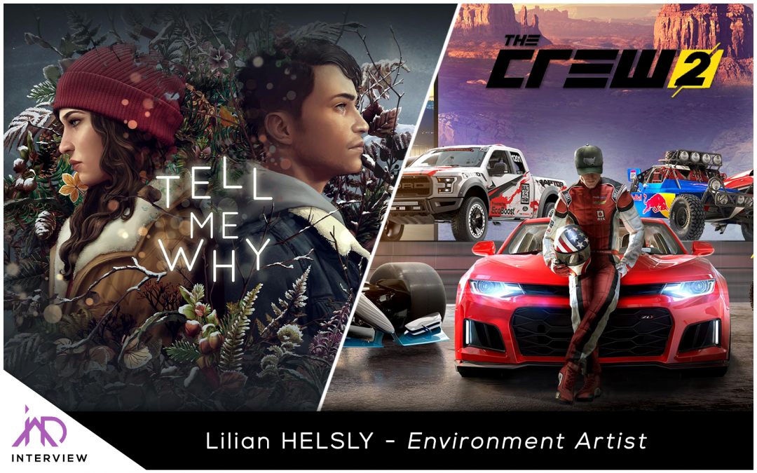 Interview : Lilian Helsly – Environment Artist